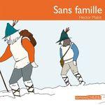 Vente AudioBook : Sans famille  - Hector Malot