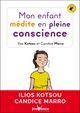 Mon enfant médite en pleine conscience  - Ilios Kotsou  - Candice Maro