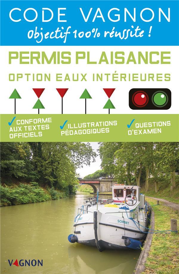 Code Vagnon permis plaisance ; option eaux intérieures
