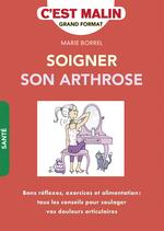 Vente Livre Numérique : Soigner son arthrose ! C'est malin  - Anne Dufour - Marie Borrel