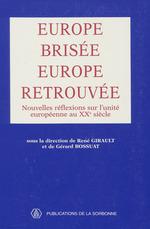 Europe brisée, Europe retrouvée
