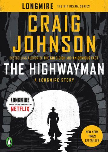 THE HIGHWAYMAN - A LONGMIRE STORY