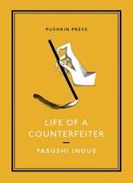 Vente Livre Numérique : LIFE OF A COUNTERFEITER  - Yasushi INOUE