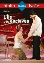 Bibliolycée - L'Ile des esclaves, Marivaux  - Lisle - Pierre (de) Marivaux - MARIVAUX - Isabelle De Lisle - Sylvie Beauthier