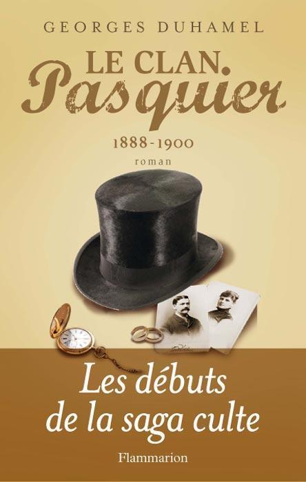 Le clan Pasquier ; 1888-1900