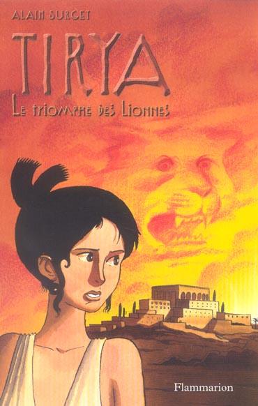 Tirya t.7 ; le triomphe des lionnes