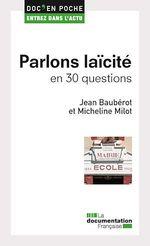 Vente Livre Numérique : Parlons laïcité en 30 questions  - Micheline Milot - Jean BAUBÉROT - La Documentation française