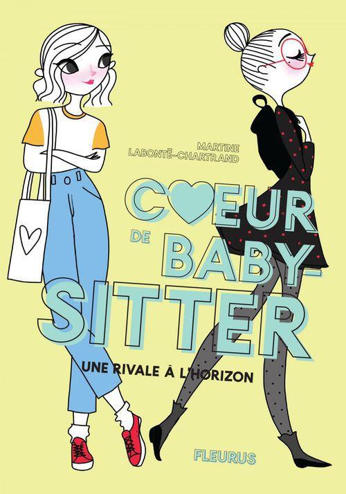 Coeur de baby-sitter ; une rivale à l'horizon
