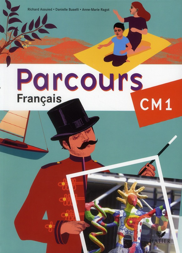 Parcours; Francais ; Cm1 ; Manuel De L'Eleve (Edition 2010)