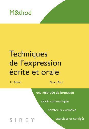 Techniques De L'Expression Ecrite Et Orale - 11e Ed.