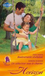 Vente EBooks : Bouleversante révélation - Un séducteur sous le charme  - Barbara McMahon - Fiona Harper