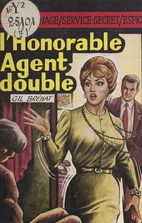 L'honorable agent double