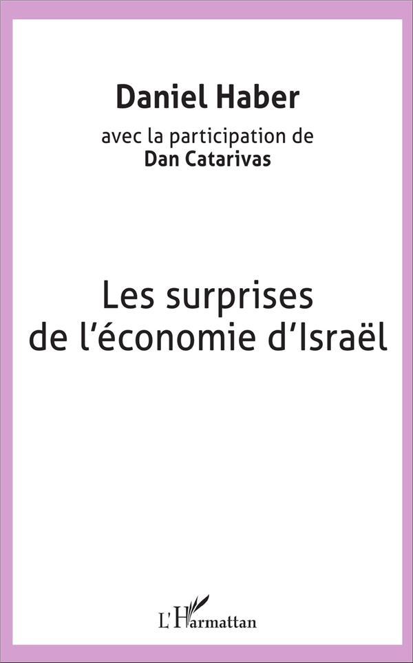 Les surprises de l'économie d'Israel