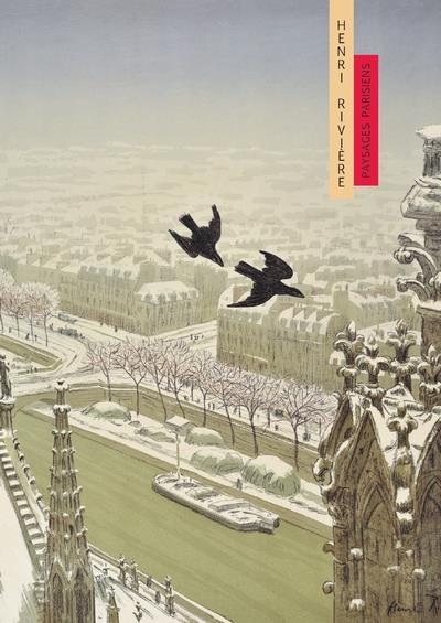 HENRI RIVIERE - PAYSAGES PARISIENS