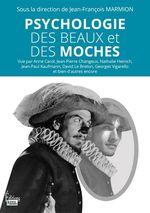 Vente EBooks : Psychologie des beaux et des moches  - . Collectif - Jean-François Marmion