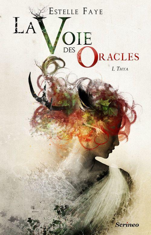 La voie des oracles T.1 ; Thya