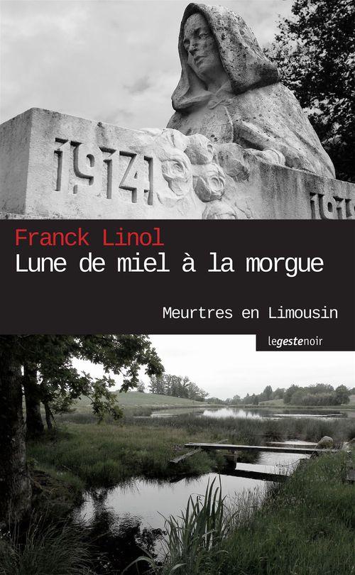 Lune de miel à la morgue  - Franck Linol