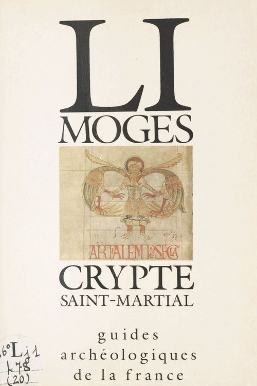 Limoges : Crypte Saint-Martial  - Direction du patrimoine