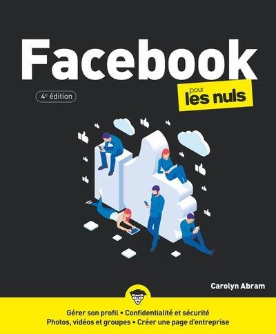 facebook pour les nuls (4e édition)