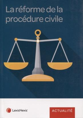 La Reforme De La Procedure Civile