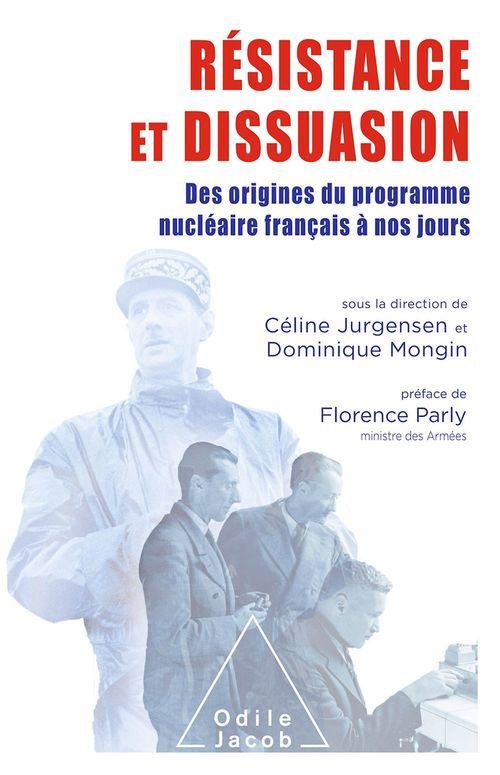 Résistance et Dissuasion  - Cea  - Dominique Mongin  - Céline Jurgensen