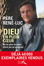 Vente Livre Numérique : Dieu en plein coeur : nouvelle édition  - PERE RENE-LUC