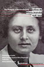 Lettres, 1938-1944 ; de Prague à Ravensbrück