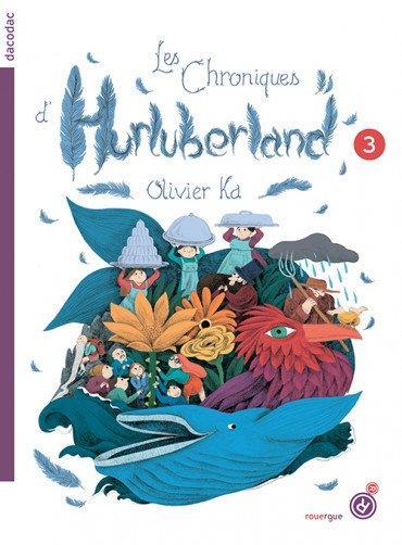 Les chroniques d'Hurluberland t.3