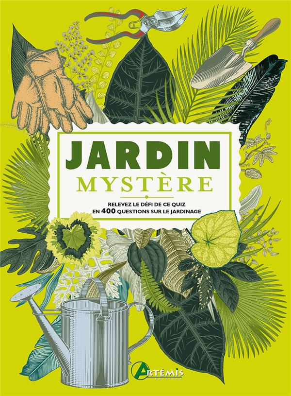 Jardin mystère ; relevez le défi de ce quiz en 400 questions sur le jardinage