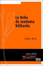 Vente Livre Numérique : La robe de madame Kilibarda  - Tiodor ROSIC
