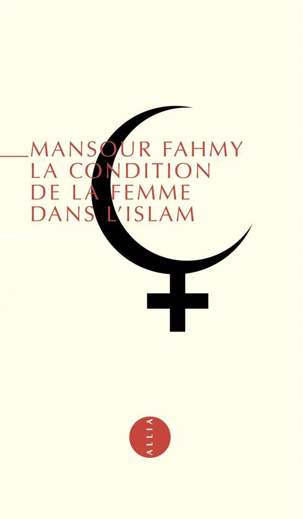 Condition De La Femme Dans L'Islam (La)
