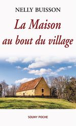 Vente EBooks : La Maison au bout du village  - Nelly Buisson
