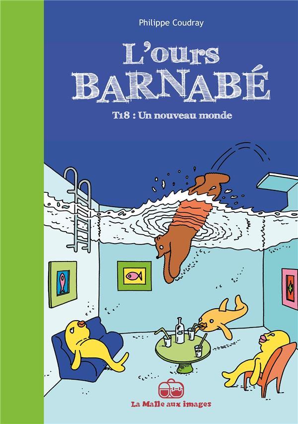 L'ours Barnabé T.18 ; un nouveau monde