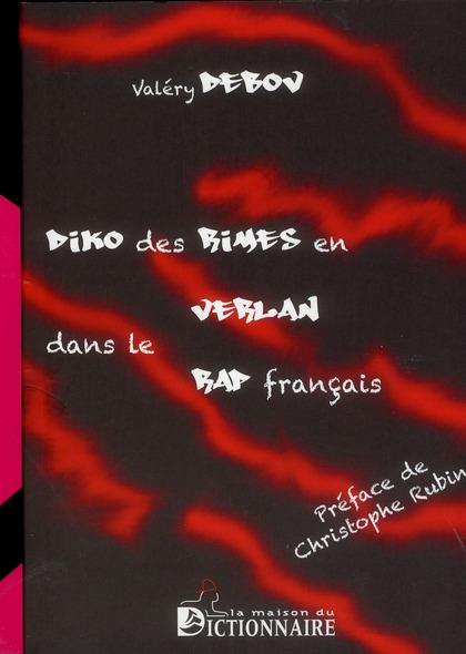 Diko des rimes en verlan dans le rap français