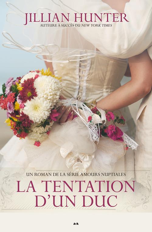 Amours nuptiales t.1 ; la tentation d'un duc