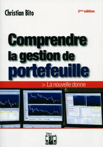 Comprendre la gestion de portefeuille ; la nouvelle donne (2e édition)