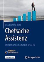 Chefsache Assistenz  - Dunja Schenk - Peter Buchenau