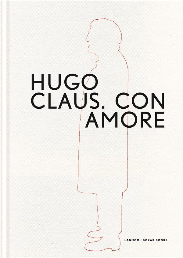 Hugo Claus ; con amore