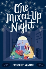 One Mixed-Up Night  - Catherine Newman