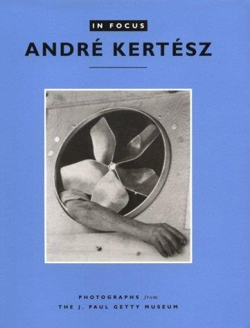 In focus andre kertesz