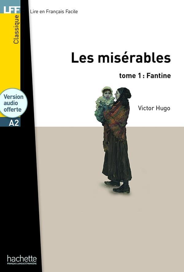 Les Miserables T.1 ; Fantine ; Niveau A2