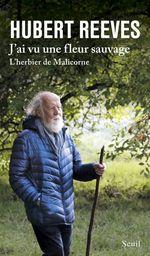 Vente Livre Numérique : J'ai vu une fleur sauvage - L'Herbier de Malicorne  - Hubert Reeves
