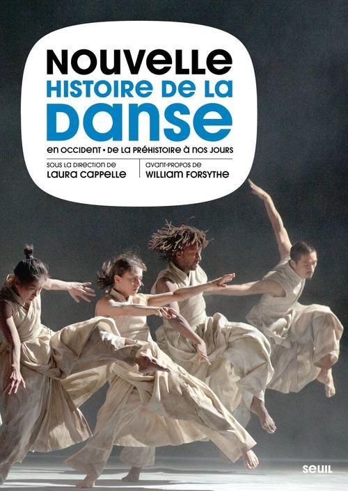 Nouvelle histoire de la danse en Occident ; de la préhistoire à nos jours