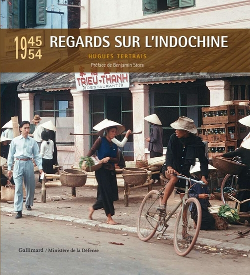 Regards sur l'Indochine (1945-1954)