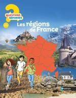 Vente EBooks : QUESTIONS REPONSES 7+ ; les régions de France  - Sandrine Mirza - Emmanuel Cerisier