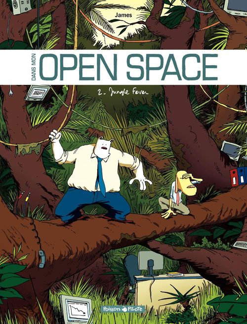 Dans mon open space t.2 ; jungle fever