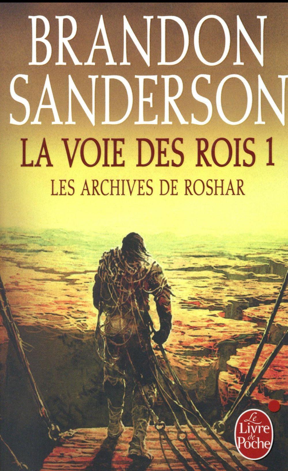 les archives de Roshar t.1 ; la voie des rois t.1