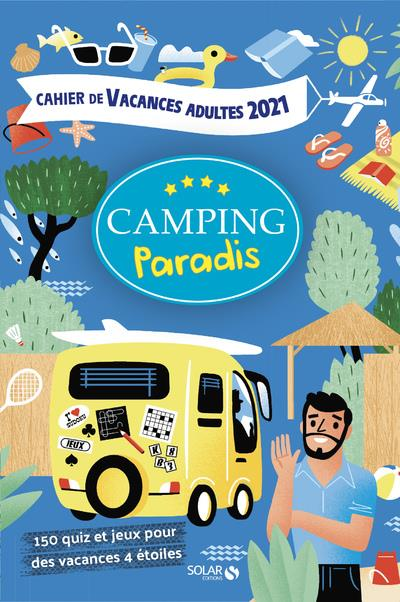 cahier de vacances camping paradis (édition 2021)