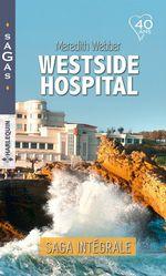"""Vente Livre Numérique : Intégrale """"Westside Hospital""""  - Meredith Webber"""