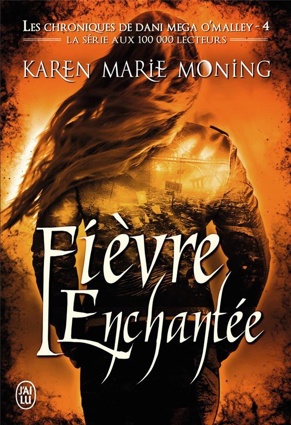 Les Chroniques De Dani Mega O'Malley T.4 ; Fievre Enchantee